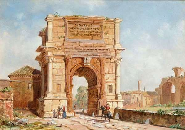 The Arch of Titus - Entrance to the Forum, Rome